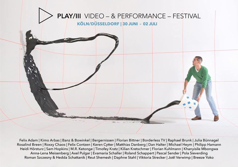 PLAY/III – Video- & Performance-Festival